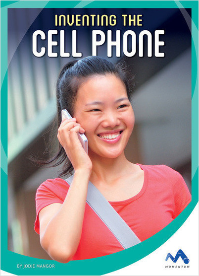 Cover: Inventing the Cell Phone