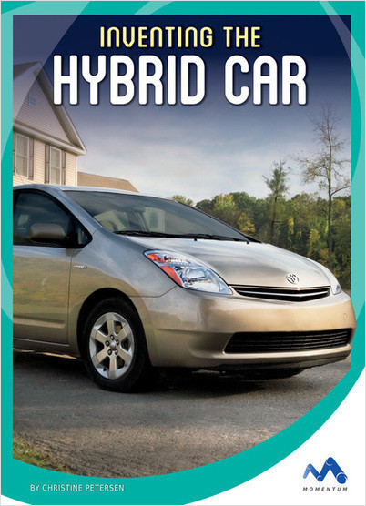 Cover: Inventing the Hybrid Car
