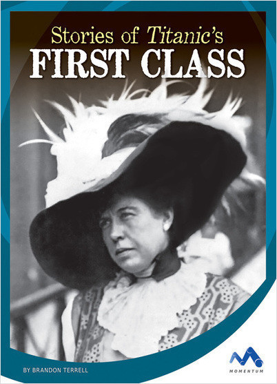 Cover: Stories of Titanic's First Class
