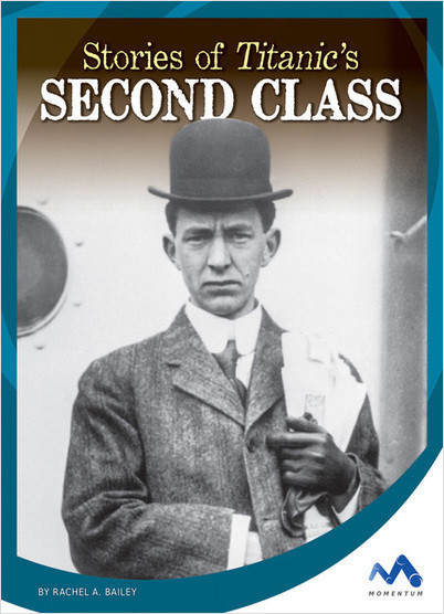 Cover: Stories of Titanic's Second Class