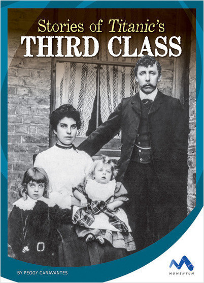 Cover: Stories of Titanic's Third Class