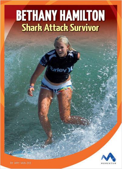 Cover: Bethany Hamilton: Shark Attack Survivor