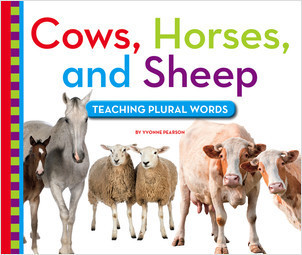 Cover: Cows, Horses, and Sheep: Teaching Plural Words