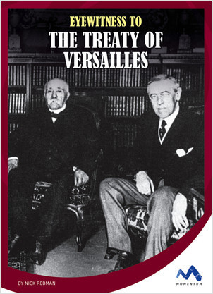 Cover: Eyewitness to the Treaty of Versailles