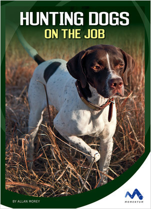Cover: Hunting Dogs on the Job