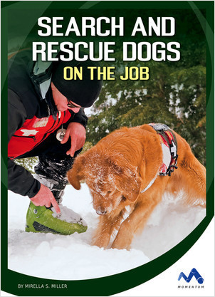 Cover: Search and Rescue Dogs on the Job