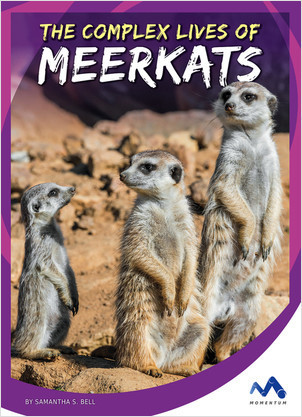 Cover: The Complex Lives of Meerkats
