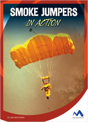 Cover: Smoke Jumpers in Action