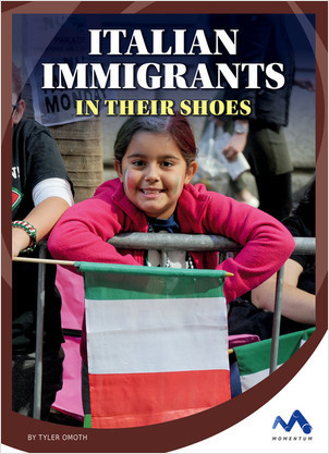 Cover: Italian Immigrants: In Their Shoes