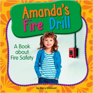 Cover: Amanda's Fire Drill: A Book about Fire Safety