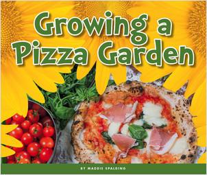 Cover: Growing a Pizza Garden