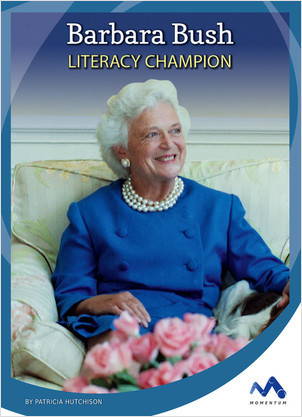 Cover: Barbara Bush: Literacy Champion