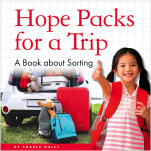 Cover: Hope Packs for a Trip: A Book about Sorting