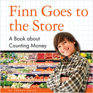 Cover: Finn Goes to the Store: A Book about Counting Money