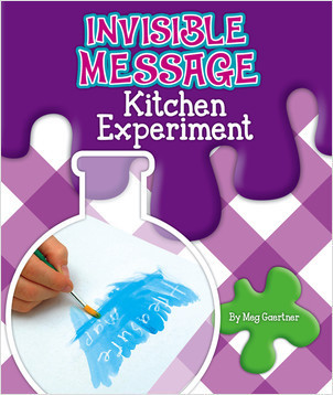 Cover: Invisible Message Kitchen Experiment