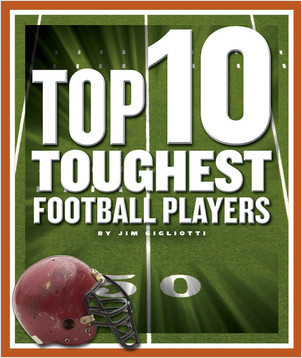 Cover: Top 10 Toughest Football Players