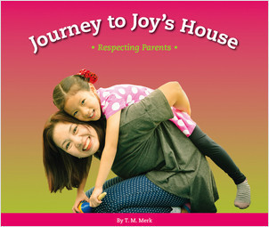 Cover: Journey to Joy's House: Respecting Parents