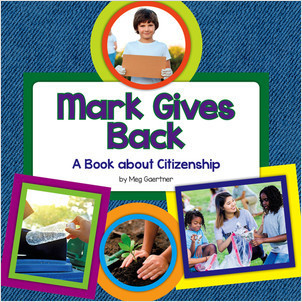 Cover: Mark Gives Back: A Book about Citizenship