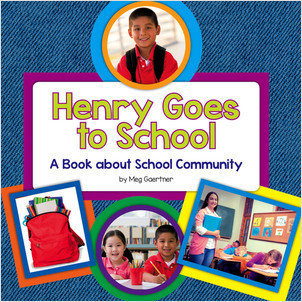 Cover: Henry Goes to School: A Book about School Community