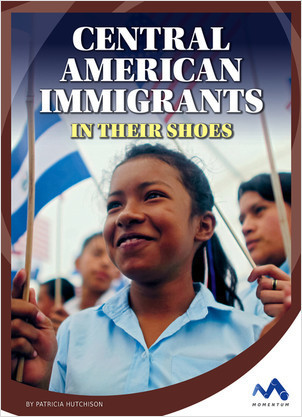 Cover: Central American Immigrants: In Their Shoes