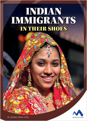 Cover: Indian Immigrants: In Their Shoes