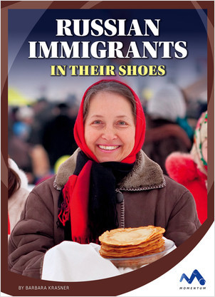 Cover: Russian Immigrants: In Their Shoes
