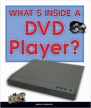 Cover: What's Inside a DVD Player?