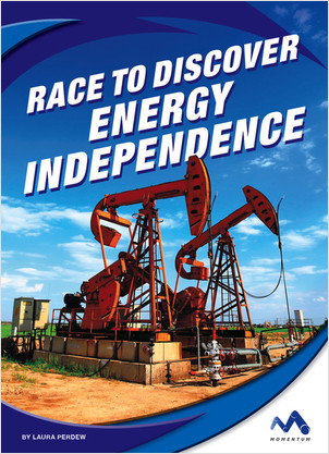 Cover: Race to Discover Energy Independence