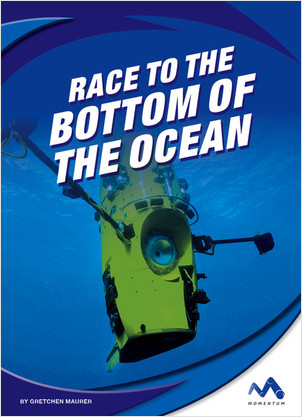 Cover: Race to the Bottom of the Ocean