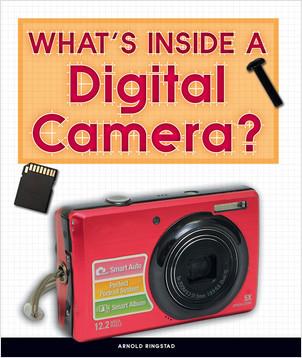 Cover: What's Inside a Digital Camera?