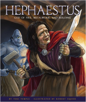 Cover: Hephaestus: God of Fire, Metalwork, and Building