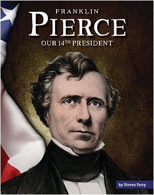 Cover: Franklin Pierce: Our 14th President