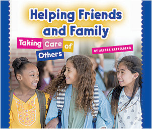 Cover: Helping Friends and Family: Taking Care of Others