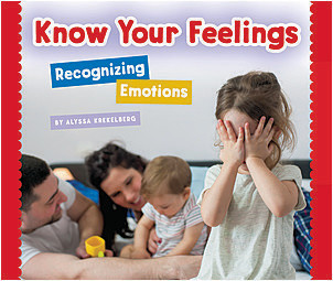 Cover: Know Your Feelings: Recognizing Emotions