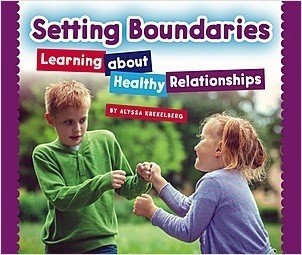 Cover: Setting Boundaries: Learning about Healthy Relationships