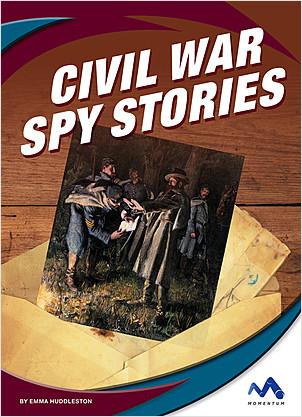 Cover: Civil War Spy Stories