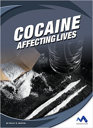 Cover: Cocaine: Affecting Lives