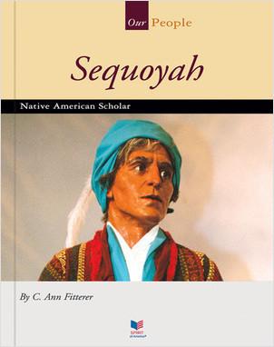 Cover: Sequoyah: Native American Scholar