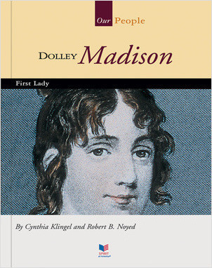 Cover: Dolley Madison: First Lady