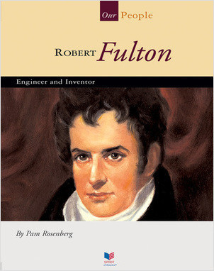 Cover: Robert Fulton: Engineer and Inventor