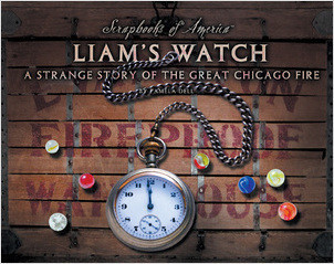 Cover: Liam's Watch: A Strange Story of the Great Chicago Fire