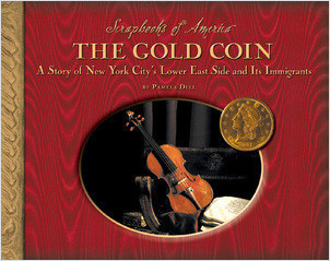 Cover: The Gold Coin: A Story of New York City's Lower East Side and Its Immigrants