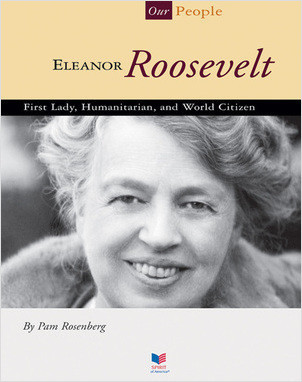 Cover: Eleanor Roosevelt: First Lady, Humanitarian, and World Citizen