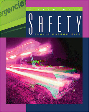 Cover: Safety during Emergencies