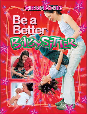 Cover: Be a Better Babysitter