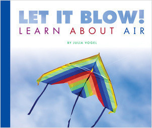 Cover: Let It Blow! Learn About Air