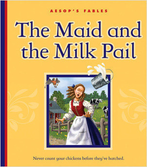 Cover: The Maid and the Milk Pail