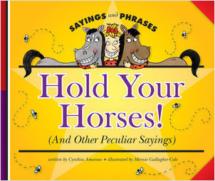 Cover: Hold Your Horses! (And Other Peculiar Sayings)