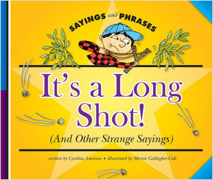 Cover: It's a Long Shot! (And Other Strange Sayings)