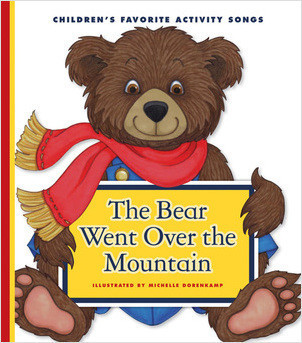 Cover: The Bear Went Over the Mountain